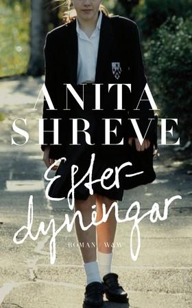 Efterdyningar av Anita Shreve