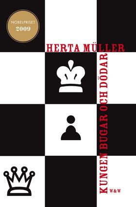 Kungen bugar och dödar av Herta Müller