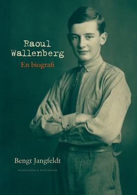 E-bok Raoul Wallenberg : en biografi av Bengt Jangfeldt