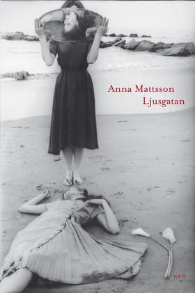 Ljusgatan av Anna Mattsson
