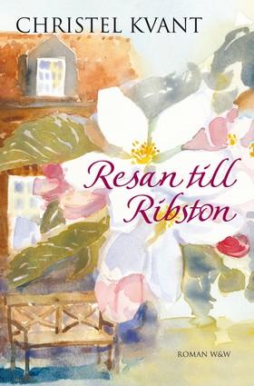E-bok Resan till Ribston av Christel Kvant