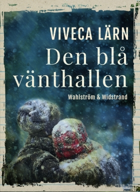 E-bok Den blå vänthallen av Viveca Lärn