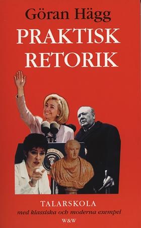 E-bok Praktisk retorik av Göran Hägg