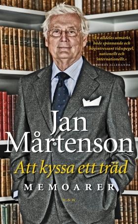 E-bok Att kyssa ett träd av Jan Mårtenson