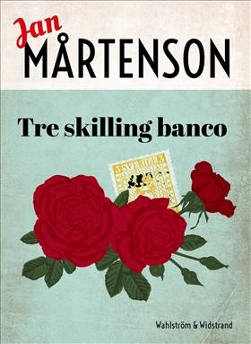 E-bok Tre skilling banco av Jan Mårtenson