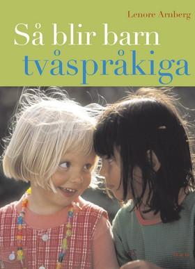 Så blir barn tvåspråkiga