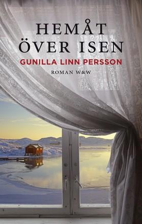 Hemåt över isen av Gunilla Linn Persson