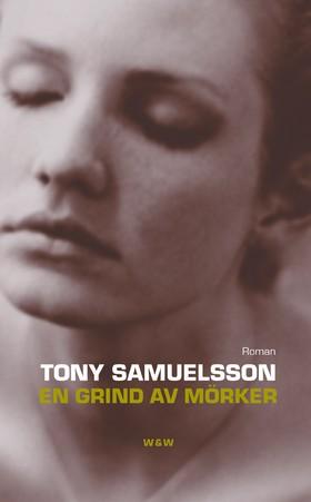 E-bok En grind av mörker av Tony Samuelsson