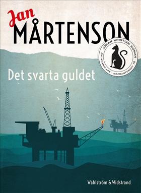 E-bok Det svarta guldet av Jan Mårtenson