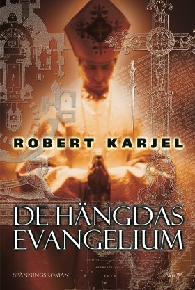E-bok De hängdas evangelium av Robert Karjel