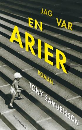 E-bok Jag var en arier av Tony Samuelsson