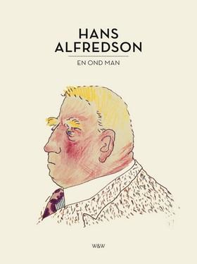 E-bok En ond man av Hans Alfredson