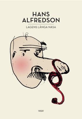 E-bok Lagens långa näsa : 21 kriminalberättelser av Hans Alfredson