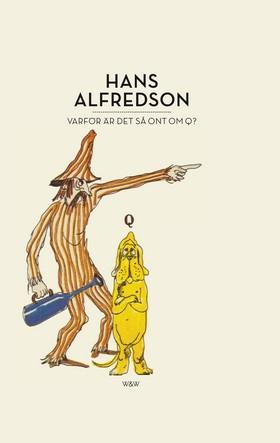 E-bok Varför är det så ont om Q? av Hans Alfredson