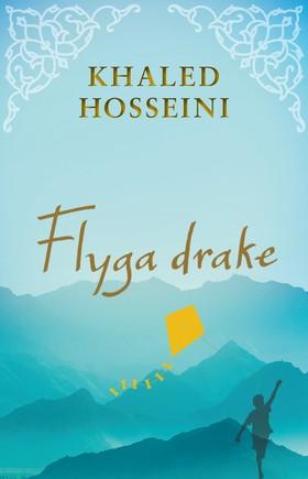 Flyga drake av Khaled Hosseini