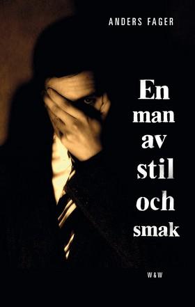 E-bok En man av stil och smak av Anders Fager