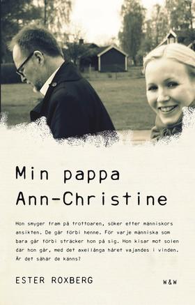 E-bok Min pappa Ann-Christine av Ester Roxberg