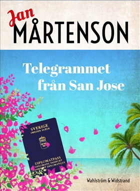 E-bok Telegrammet från San José av Jan Mårtenson