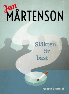 E-bok Släkten är bäst av Jan Mårtenson