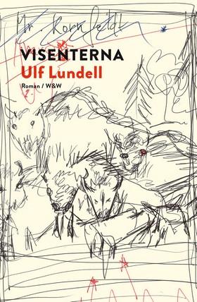 E-bok Visenterna av Ulf Lundell