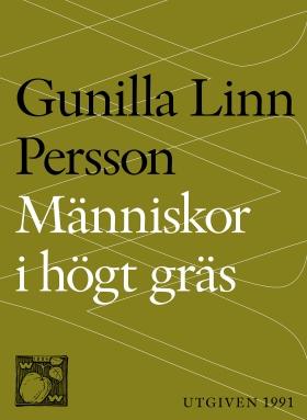 E-bok Människor i högt gräs av Gunilla Linn Persson