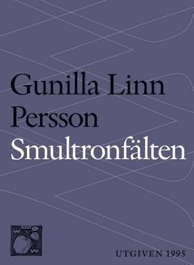 E-bok Smultronfälten : berättelse av Gunilla Linn Persson