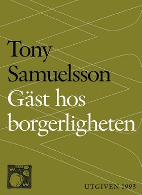 E-bok Gäst hos borgerligheten av Tony Samuelsson