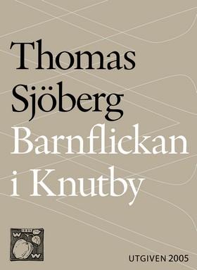 E-bok Barnflickan i Knutby : dramadokumentär av Thomas Sjöberg