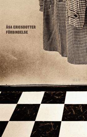 E-bok Förbindelse : Prosadikter av Åsa Ericsdotter