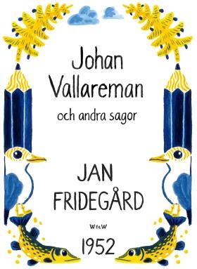 Johan Vallareman och andra sagor