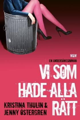 E-bok Vi som hade alla rätt av Kristina Thulin