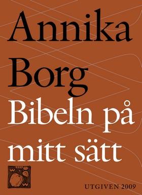 E-bok Bibeln på mitt sätt av Annika Borg