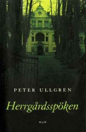 E-bok Herrgårdsspöken av Peter Ullgren