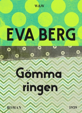 E-bok Gömma ringen av Eva Berg