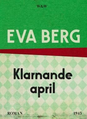 E-bok Klarnande april av Eva Berg