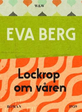 E-bok Lockrop om våren av Eva Berg