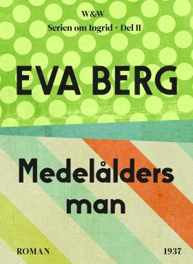 E-bok Medelålders man av Eva Berg