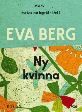 E-bok Ny kvinna av Eva Berg