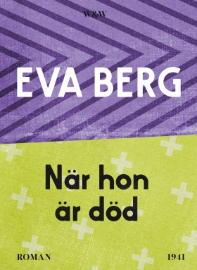 E-bok När hon är död av Eva Berg