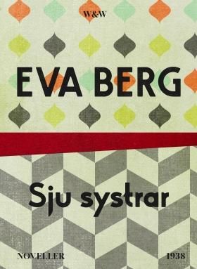 E-bok Sju systrar : noveller av Eva Berg
