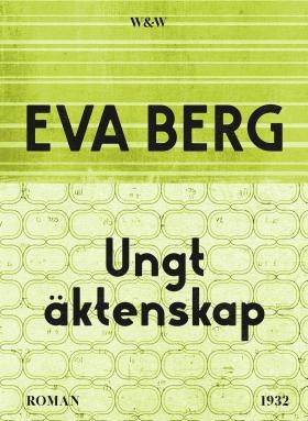E-bok Ungt äktenskap av Eva Berg