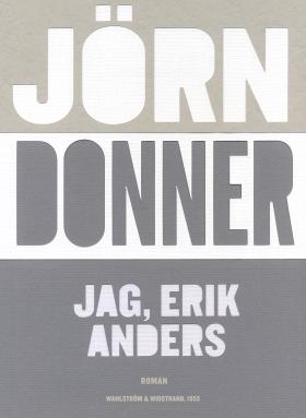 Jag, Erik Anders