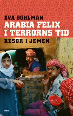 Arabia Felix i terrorns tid