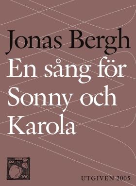 En sång för Sonny och Karola