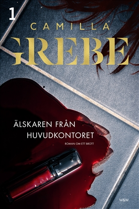E-bok Älskaren från huvudkontoret  av Camilla Grebe