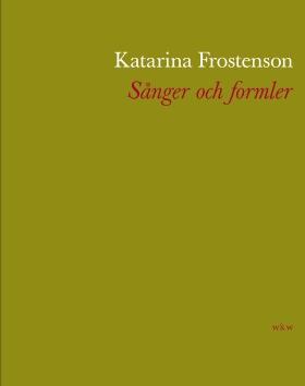 Sånger och formler av Katarina Frostenson