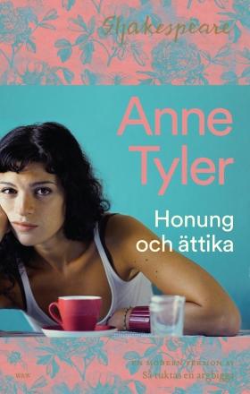 E-bok Honung och ättika : så tuktas en argbigga på nytt av Anne Tyler
