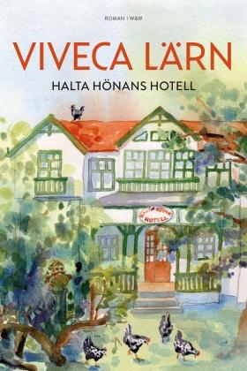 Halta hönans hotell av Viveca Lärn