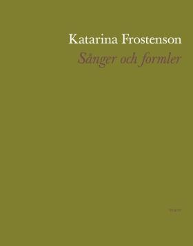 E-bok Sånger och formler av Katarina Frostenson