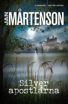 Silverapostlarna av Jan Mårtenson